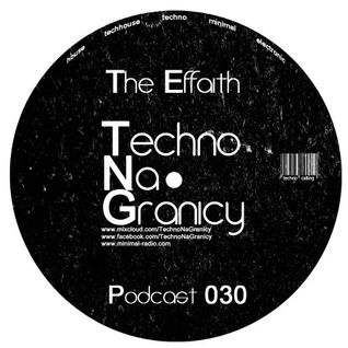 The Effaith - 'Techno na Granicy' Podcast (30.10.2013)