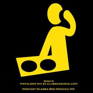 zmayo - pistolero mix za klubskascena.com