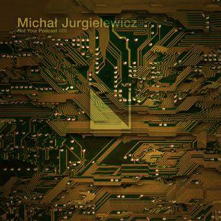NYP™ 020 — Michał Jurgielewicz