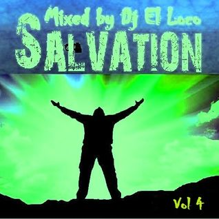 SALVATION VOL 4 - Mixed by Dj El Loco