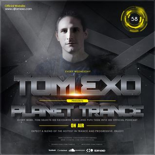 Tom Exo - Planet Trance On Air (PTOA#58)