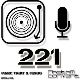 Techno Music | Marc Troit in the Rhythm Convert(ed) Podcast 221 (Studio Mix)