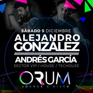Andrés García - live set  Orum Lounge & Disco (Copiapó Chile)