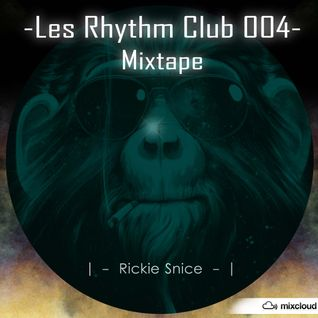 Les Rhythm Club 004 Mixtape