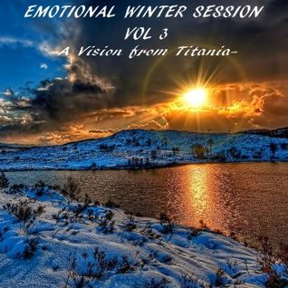 EMOTIONAL WINTER SESSION VOL 3  - A Vision from Titania -
