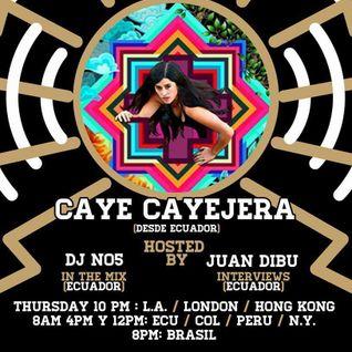 Only In Latin America Radio Show - DJ NO5 & Bura - Episodio #34 - Caye Cayejera (Ecuador)