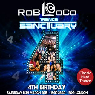 Rob LoCo - Classic Hard Trance Mix for Trance Sanctuary's 4th Birthday