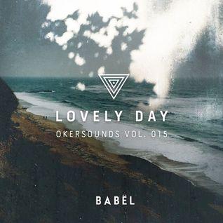 LOVELY DAY - Okersounds Vol. 015 / BABËL New York /
