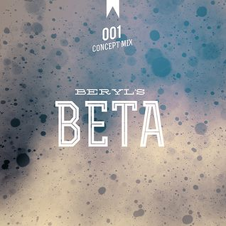 concept mix 001: beta by beryl