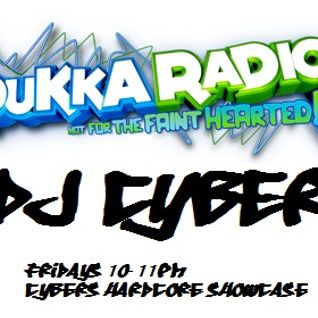 DJ Cyber's Hardcore Showcase on Pukka Radio 03/02/12