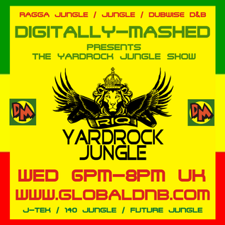 Digitally Mashed Pres The Yardrock Jungle Show live 17-09-14 no chat