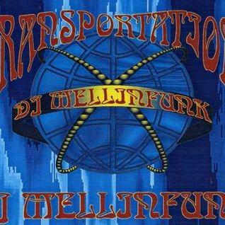 DJ MELLINFUNK Transportation (Side A)