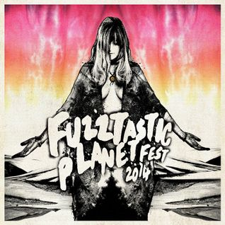 Fuzztastic Planet 2014 Mixtape