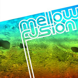 Mellow Fusion Radio Show 060 speechless