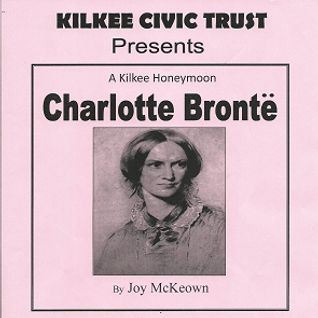 Joy McKeown - Charlotte Bronte: A Kilkee Honeymoon