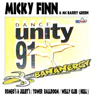 MICKY FINN + MC BARRY GREEN (BANANERGY 1991 / DANCE UNITY HULL)