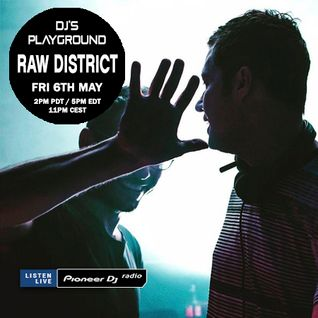 Raw District - Pioneer DJ's Playground