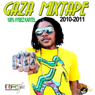 GAZZAA VYBEZ KARTEL MIXTAPE 2010-2011 (DJMADBOMBER THE PROTEGE)