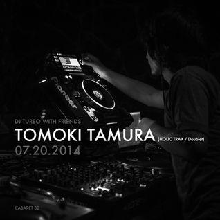 DJ TURBO WITH FRENDS - TOMOKI TAMURA (HOLIC TRAX / DOUBLET)