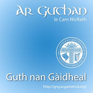 Ar Guthan le Cam NicRath - 1x09 - Grandfather Mountain Gaelic Song & Language Week Special