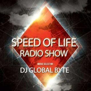 Dj Global Byte - Speed Of Life Radio Show [33 Novembre 15]
