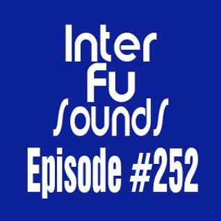 Interfusounds Episode 252 (July 12 2015)
