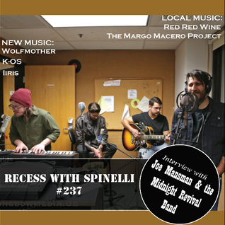 RECESS: with SPINELLI #237, Joe Mansman & The Midnight Revival Band