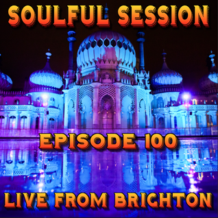 Soulful Session, Zero Radio 19.12.15 (Episode 100) LIVE From Brighton with DJ Chris Philps