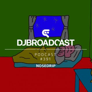 DJB Podcast #391 - Nosedrip