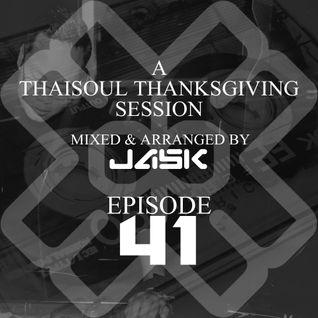 A Thaisoul Thanksgiving Session Ep# 41