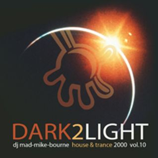Dark 2 Light! Vol 10 - 2000