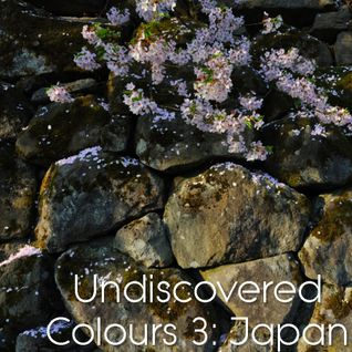 Undiscovered Colours 3: Japan [Chill]