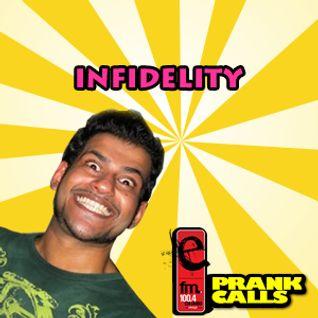 Infidelity - E FM Prank Call