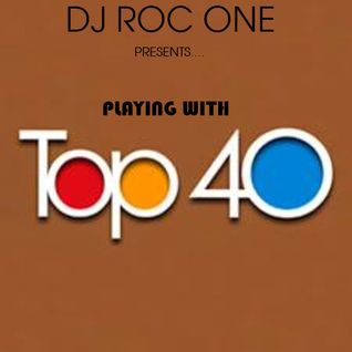 Playing With TOP 40
