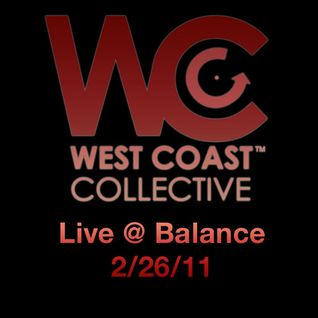 West Coast Collective live @ Balance w/ Jay-J 2/26/11