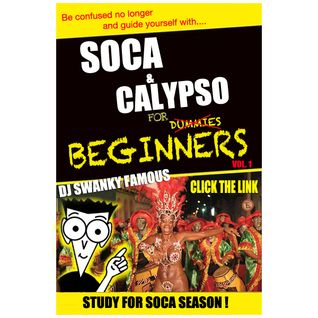 DJ SWANKY FAMOUS - SOCA FOR BEGINNERS 2012