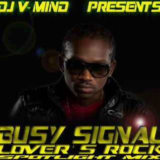 BUSY SIGNAL LOVER'S ROCK SPOTLIGHT MIX 2013
