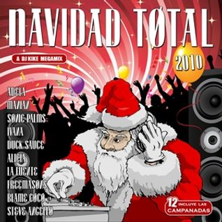 Navidad Total 2010 - Mixed by DJ Kike