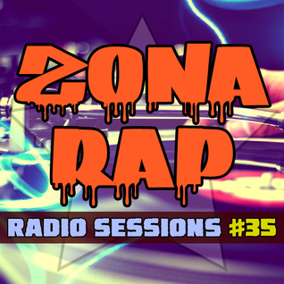 Zona RAP #35 - The Radio Sessions [July 17, 2016]