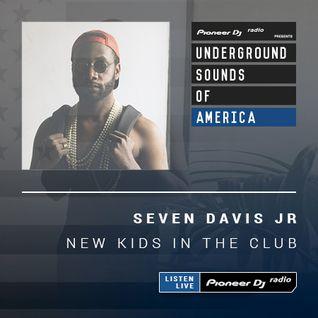 Seven Davis JR - New Kids In The Club #008 (Underground Sounds Of America)