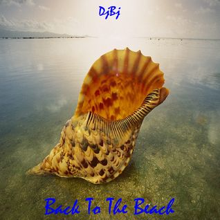 DjBj - Back To The Beach A.M
