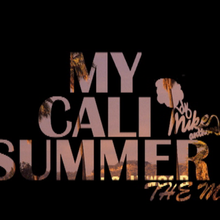 My Cali Summer [The Mix]