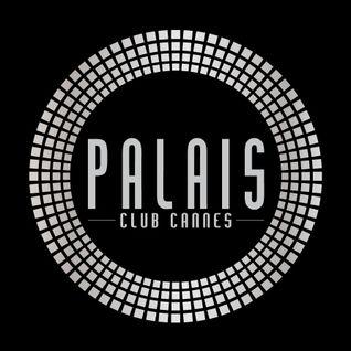 Palais Club Cannes Peak Time / Summer 2K12