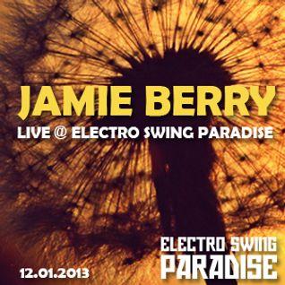Jamie Berry Live@Electro Swing Paradise 12.01.13