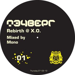 Mono - Techverg Rebirth mix (27-09-12 @ Party Club X.O.)