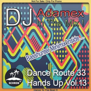 DJ Adamex - Dance Route 33 Megamix Hands Up Vol.13