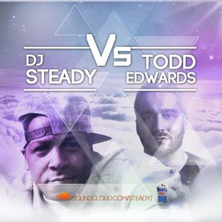STEADY DELLY - Todd Edwards Mix (Volume 1)
