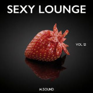 * Sexy Lounge (vol.12) M.SOUND *