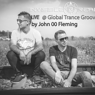 Invisible Reality LIVE @ Global Trance Groove #147 by John 00 Fleming