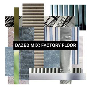 Dazed Mix: Nik Void of Factory Floor